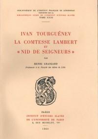 Ivan Tourguénev, la comtesse Lambert et Nid de seigneurs