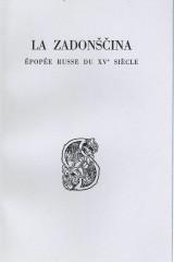 La Zadonščina, épopée russe du XVe siècle