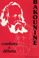 Bakounine – combats et débats