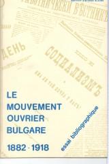 Le mouvement ouvrier bulgare, 1882-1918