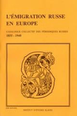 L'émigration russe : revues et recueils (1920-1980) index général des articles