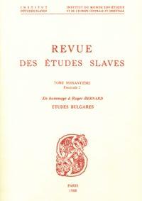 Études bulgares, en hommage à Roger Bernard