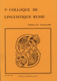 05e Colloque de linguistique russe (Poitiers 1987)