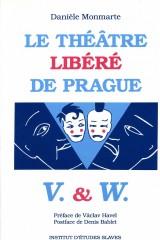 Le Théâtre libéré de Prague