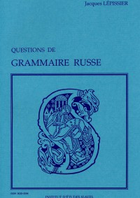 Questions de grammaire russe posées à l'oral des concours d'agrégation et de CAPES