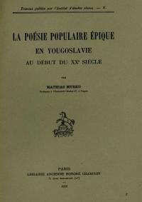 La poésie populaire épique en Yougoslavie au début du XXe siècle
