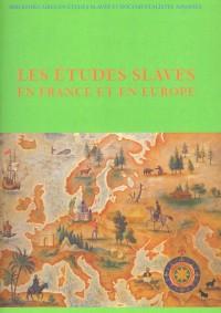 Les études slaves en France et en Europe
