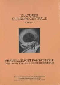 Merveilleux et fantastique dans les littératures centre-européennes