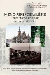 épuisé – Mémoire(s) de Silésie – terre multiculturelle, mythe ou réalité ?