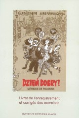 Dzień dobry! Méthode de polonais, volume 2