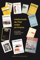 Intellectuels de l'Est exilés en France