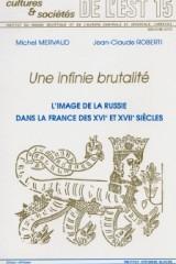 L'image de la Russie dans la France des XVIe et XVIIe siècles