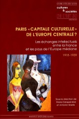 Indisponible – Paris – capitale culturelle de l'Europe centrale ?