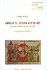 Autour du Moyen Âge russe