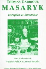 Masaryk humaniste et Européen