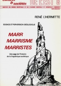 Science et perversion idéologique. Marr, marrisme, marristes.