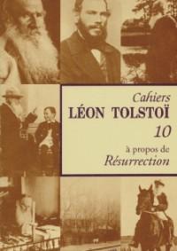Cahier Léon Tolstoï n° 10