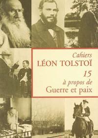 Cahier Léon Tolstoï n° 15