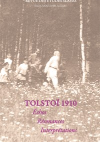 Tolstoï 1910 : échos, résonances, interprétations