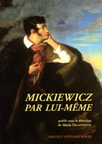 Mickiewicz par lui-même