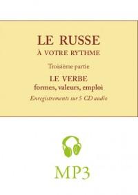 Le russe à votre rythme, cours pratique pour francophones – LE VERBE, partie audio MP3