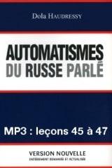 Automatismes du russe parlé – enregistrement des leçons 45 à 47 (MP3)