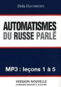 Automatismes du russe parlé – enregistrement des leçons 1 à 5 (MP3)