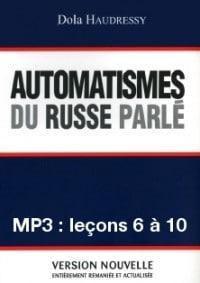 Automatismes du russe parlé – enregistrement des leçons 6 à 10 (MP3)