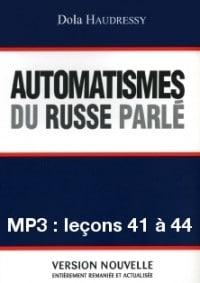 Automatismes du russe parlé – enregistrement des leçons 41 à 44 (MP3)