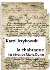 La Chabraque (Paluba), les rèves de Maria Dunin