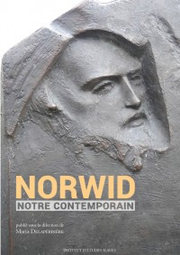 Norwid, notre contemporain