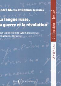La langue russe, la guerre et la révolution