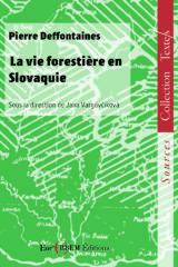 La vie forestière en Slovaquie