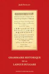 Grammaire historique de la langue bulgare, édition 2020