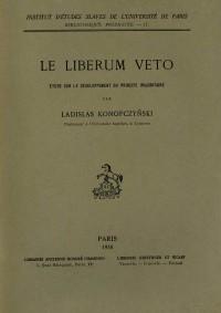 Le liberum veto, étude sur le développement du principe majoritaire