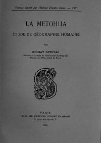 La Metohija. Étude de géographie humaine
