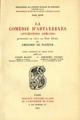 La comédie d'Artaxerxès, présentée en 1872 au tsar Alexis par Gregorii le Pasteur