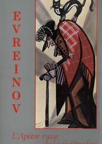 Evreïnov, l'apôtre russe de la théâtralité