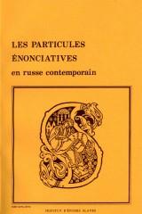 Les particules énonciatives en russe contemporain [1]