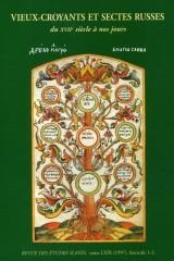 Vieux-croyants et sectes russes du XVIIe siècle à nos jours