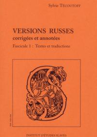 Versions russes corrigées et annotées (2 volumes)