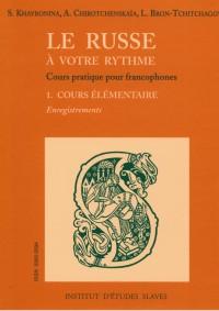 Le russe à votre rythme, cours pratique pour francophones, INITIATION, partie audio MP3