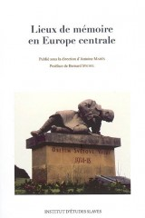 Lieux de mémoire en Europe centrale