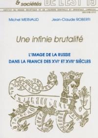 L'image de la Russie dans la France des XVIe et XVIIe siècles (livraison en cours)