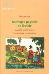 Mariages paysans en Russie aux XIXe et XXe siècles