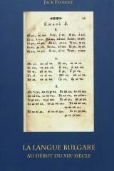 La langue bulgare au début du XIXe siècle