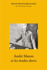 André Mazon (1881-1967) et les études slaves