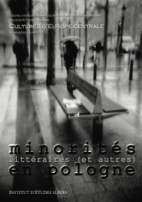 Minorités littéraires (et autres) en Pologne