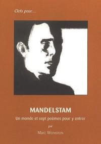 Mandelstam. Un monde et sept poèmes pour y entrer