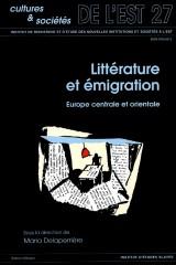 Littérature et émigration dans les pays d'Europe centrale et orientale